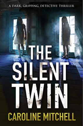 Caroline Mitchell The Silent Twin